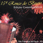 15º Ronco do Bugio de Various Artists