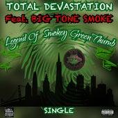 Legend Of Smokey GreenThumb (feat. Big Tone Smoke) by Total Devastation