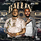 Ballin' (feat. Dave East) de International T