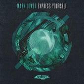 Express Yourself de Mark Lower