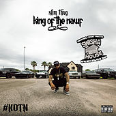 King of the Nawf (Swishahouse Remix) von Slim Thug