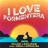 I Love Formentera by Milani