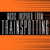 Music Inspired from Trainspotting von Various Artists