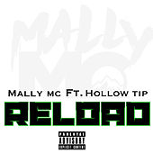 Reload by Mally MC