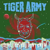 Devil That You Don't Know von Tiger Army