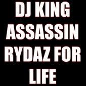 Rydaz For Life de Dj King Assassin