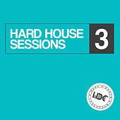 Hard House Sessions, Vol. 3 (Mix 2) - EP von Various Artists