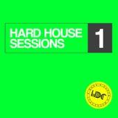 Hard House Sessions, Vol. 1 (Mix 1) - EP de Various Artists