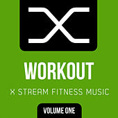 X Stream Fitness: Workout, Vol. 1 - EP by Various Artists