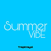 Summer Vibe de TrapKreyol