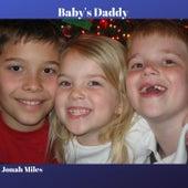 Baby's Daddy de Jonah Miles