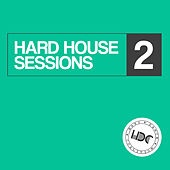 Hard House Sessions, Vol. 2 (Mix 1) - EP von Various Artists