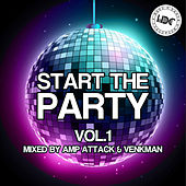 Start The Party, Vol. 1 (Mixed by Amp Attack) - EP von Various Artists