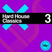 Hard House Classics, Vol. 3 (Mix 1) - EP de Various Artists