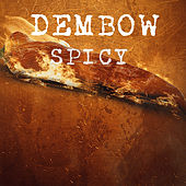 Dembow Spicy de Various Artists