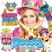 CD10: A Cantar, Bailar y Jugar de Panam y Circo