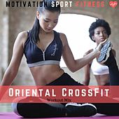 Oriental Crossfit (Workout Mix) de Motivation Sport Fitness