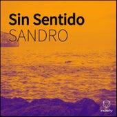 Sin Sentido by Sandro