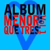 Menor Que Tres, Vol. 1 de ALBUM