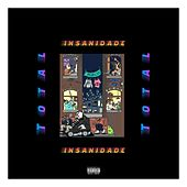 Insanidade Total by FNG Block