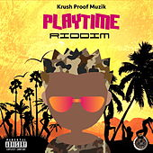 Playtime Riddim by Various Artists