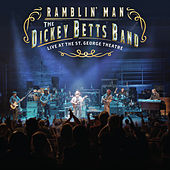 Ramblin' Man Live at the St. George Theatre by Dickey Betts