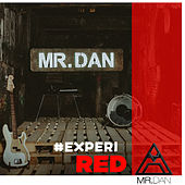 #Experi Red (Ao vivo) de Mr. Dan