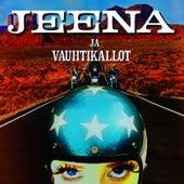 Jeena ja Vauhtikallot by Jeena ja Vauhtikallot