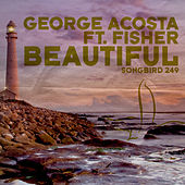 Beautiful by George Acosta