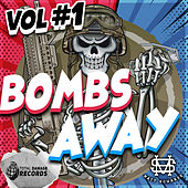 BOMBS AWAY Vol #1 by Various Artists