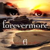 Forevermore, Vol. 6 de Various Artists