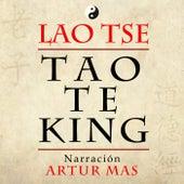 Tao Te King von Artur Mas
