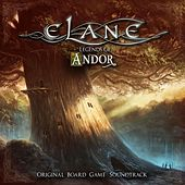 Legends of Andor (Original Board Game Soundtrack) by Elane