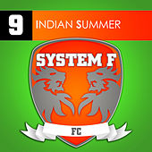 Indian Summer von System F