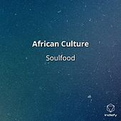 African Culture by Soulfood