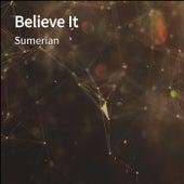 Believe It von Sumerian