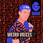 Weird Voices EP by Id46