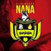 Nana by Sito Rocks