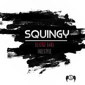 Behind Bars Freestyle von Squingy