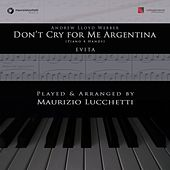 Don't Cry for Me Argentina (Arr. for Piano 4 Hands) di Maurizio Lucchetti