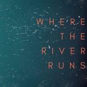 Where the River Runs de Dave Thomas Junior