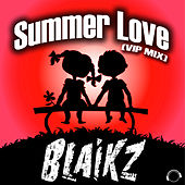 Summer Love (Vip Mix) by Blaikz