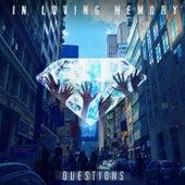 Questions de In Loving Memory