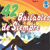 42 Bailables de Siempre Vol. 1 de Various Artists