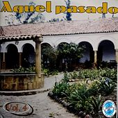 Aquel Pasado, Vol.4 de Various Artists