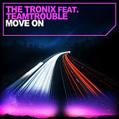 Move On by Tronix