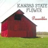 Preambler by Kansas State Flower