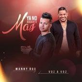 Ya No Aguanto Mas (feat. Gio Voz a Voz) de Manny Rod