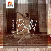 Classical Ballet von Various Artists