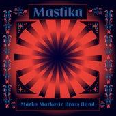 Mastika de Marko Markovic Brass Band